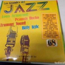 Discos de vinilo: DISCO LOS GRANDES DEL JAZZ NUMERO 68 LOUIS ARMSTRONG, PEANUTS HUCKO, TRUMMY YOUNG,BILLY KYLE. Lote 184141782