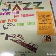 Discos de vinilo: DISCO LOS GRANDES DEL JAZZ NUMERO 78 JEREMY STEIG, JAN HAMMER, GENE PERLA, DON ALIAS. Lote 184143191
