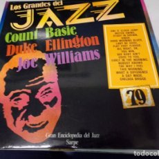 Discos de vinilo: DISCO LOS GRANDES DEL JAZZ NUMERO 79 COUNT BASIE, DUKE ELLINGTON, JON WILLIAMS. Lote 184143283