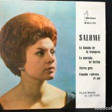 Discos de vinilo: DISCO SINGLE , SALOME LA BALADA DE LA TROMPETA, LA MURALLA DE BERLIN ETC. Lote 184164558