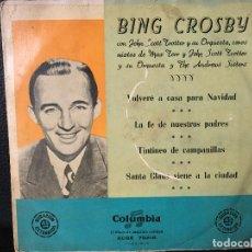 Discos de vinilo: DISCO SINGLE, BING CROSBY, VOLVERE A CASA POR NAVIDAD LA FE DE NUESTROS PADRES ETC, COLUMBIA. Lote 184165271
