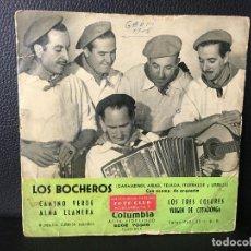 Discos de vinilo: DISCO SINGLE LOS BOCHEROS, CAMINO VERDE LOS TRES COLORES ETC, COLUMBIA. Lote 184167063