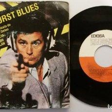 Discos de vinilo: BENSONHURST BLUES DE LA PELÍCULA DE ALAIN DELON POR LA PIEL DE UN POLICIA / SINGLE 7 INCH. Lote 184192681