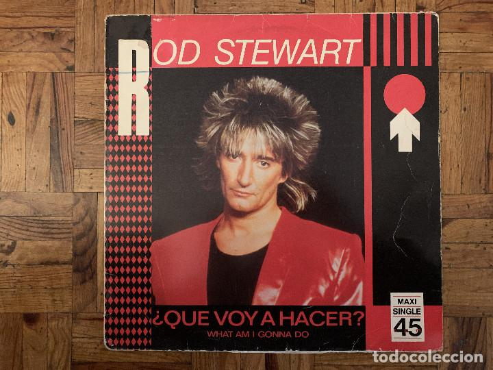 ROD STEWART ‎– ¿QUE VOY A HACER? = WHAT AM I GONNA DO (I'M SO IN LOVE WITH YOU) SELLO: WARNER BROS. (Música - Discos de Vinilo - Maxi Singles - Pop - Rock - New Wave Extranjero de los 80)