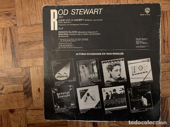 Discos de vinilo: Rod Stewart ‎– ¿Que Voy A Hacer? = What Am I Gonna Do (Im So In Love With You) Sello: Warner Bros. - Foto 2 - 184194611