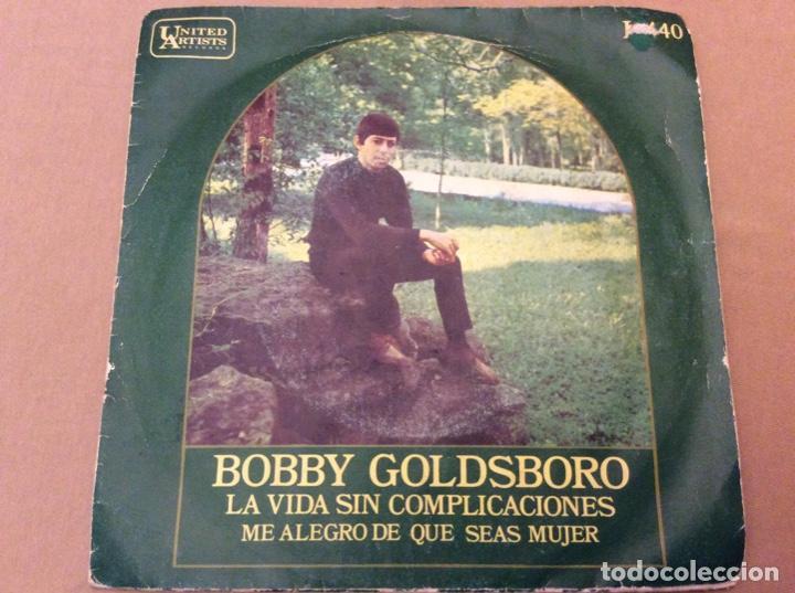 BOBBY GOLDSBORO - LA VIDA SIN COMPLICACIONES /ME ALEGRO DE QUE SEAS MUJER 1969. (Música - Discos - Singles Vinilo - Pop - Rock Extranjero de los 50 y 60)