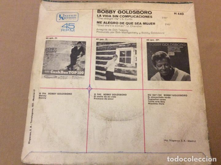 Discos de vinilo: BOBBY GOLDSBORO - LA VIDA SIN COMPLICACIONES /ME ALEGRO DE QUE SEAS MUJER 1969. - Foto 2 - 184209541