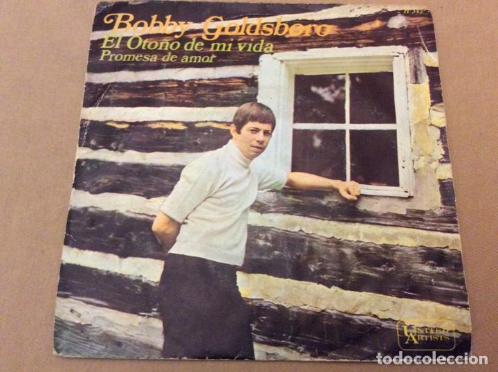 BOBBY GOLDSBORO. EL OTOÑO DE MI VIDA / PROMESA DE AMOR. HISPAVOX 1968. (Música - Discos - Singles Vinilo - Pop - Rock Extranjero de los 50 y 60)
