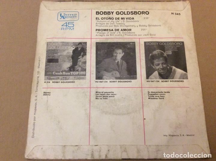 Discos de vinilo: BOBBY GOLDSBORO. EL OTOÑO DE MI VIDA / PROMESA DE AMOR. Hispavox 1968. - Foto 2 - 184214373
