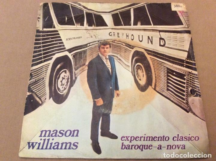 MASON WILLIAMS. EXPERIMENTO CLASICO / BAROQUE A NOVA. HISPAVOX 1968. (Música - Discos - Singles Vinilo - Pop - Rock Extranjero de los 50 y 60)