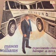 Discos de vinilo: MASON WILLIAMS. EXPERIMENTO CLASICO / BAROQUE A NOVA. HISPAVOX 1968.. Lote 184216281