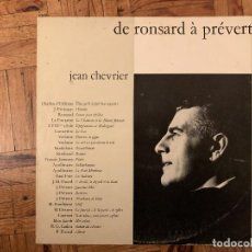 Discos de vinilo: JEAN CHEVRIER - DE RONSARD A PREVERT. Lote 184219831
