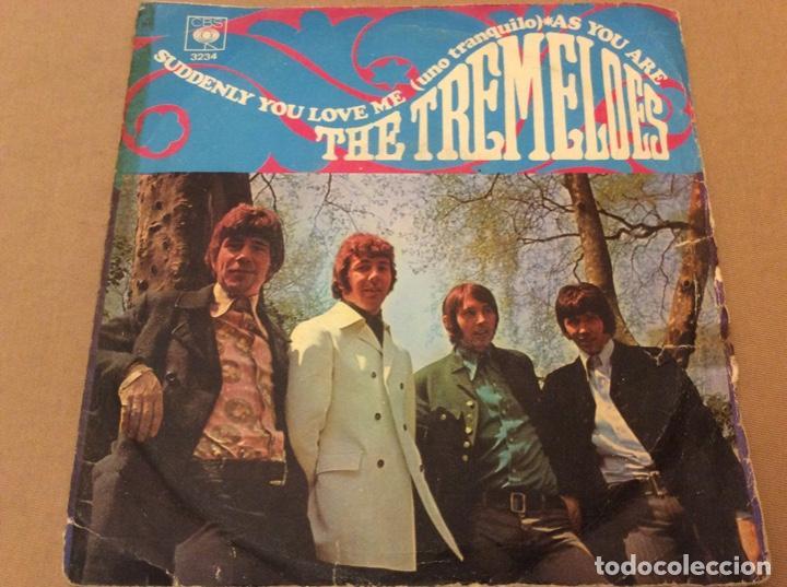 THE TREMELOES - SUDDENLY YOU LOVE ME / AS YOU ARE. CBS 1968. (Música - Discos - Singles Vinilo - Pop - Rock Internacional de los 50 y 60)
