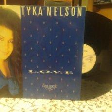 Discos de vinilo: TYKA NELSON. LOVE MAXI SINGLE 12 INCH PEPETO. Lote 184219888