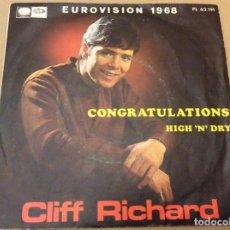 Discos de vinilo: CLIFF RICHARD. EUROVISIÓN 1968. CONGRATULATIONS - HIGH N'DRY. EMI 1968.. Lote 184220202