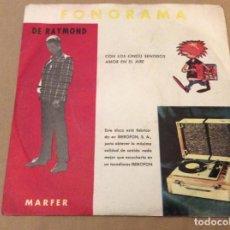 Discos de vinilo: DE RAYMOND. CON LOS CINCO SENTIDOS/ AMOR EN EL AIRE. MARFER FONORAMA 1967.. Lote 184220828