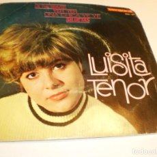 Discos de vinilo: LUISITA TENOR. EN TUS BRAZOS. YEH YEH. UNA CHICA YE YE. SILUETAS. VERGARA 1965 (PROBADO Y BIEN). Lote 184227862