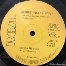 Discos de vinilo: TRES SENCILLOS ARGENTINOS DE QUIQUE VILLANUEVA. Lote 57222605