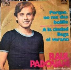 Discos de vinilo: SENCILLO ARGENTINO DE RAÚL PADOVANI AÑO 1972. Lote 57278331