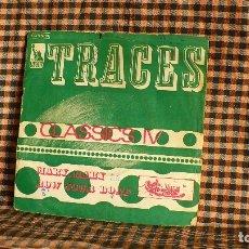 Discos de vinilo: CLASSICS IV ?– TRACES / MARY, MARY ROW YOUR BOAT, LIBERTY ?– 2C 006-90074, 1969, FRANCES.. Lote 184251473