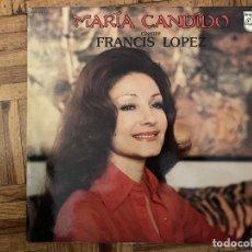 Discos de vinilo: MARIA CANDIDO – MARIA CANDIDO CHANTE FRANÇIS LOPEZ SELLO: PHILIPS – 6332279 FORMATO: VINYL, LP . Lote 184253767