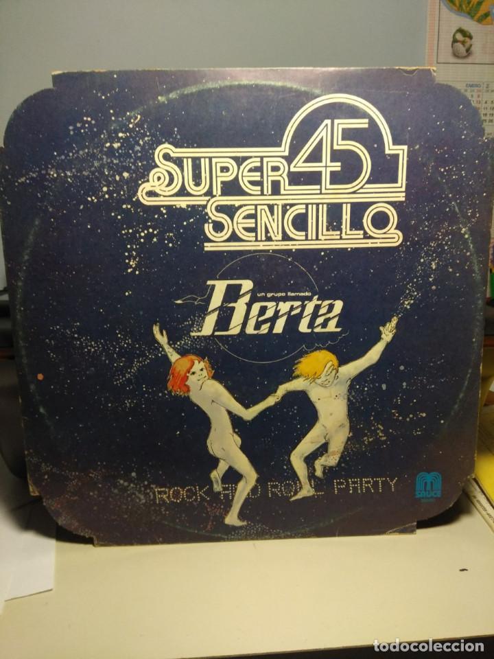MAXI SUPER 45 : UN GRUPO LLAMADO BERTA - ROCK AND ROLL PARTY (Música - Discos de Vinilo - Maxi Singles - Rock & Roll)