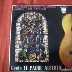 Discos de vinilo: EL PADRE ALBERTO DIOS VENCIO LA MUERTE. Lote 184314242