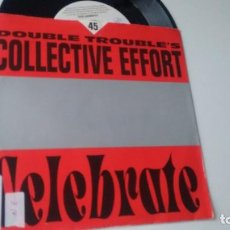 Discos de vinilo: SINGLE ( VINILO) DE DOUBLE TROUBLE´S COLLECTIVE EFFORD AÑOS 90. Lote 184324117