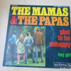Discos de vinilo: MAMAS AND THE PAPAS, THE, SG, GLAD TO BE UNHAPPY + 1, AÑO 1967 MADE IN FRANCE. Lote 184333291