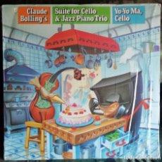 Discos de vinilo: CLAUDE BOLLING, YO-YO MA – SUITE FOR CELLO & JAZZ PIANO TRIO LP, US 1984 INCL ENCARTE. Lote 184336452