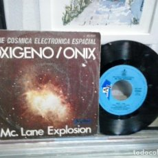 Discos de vinilo: MC. LANE EXPLOSION. OXIGENO / ONIX. DISC AZ 1977, REF. 45-1597. SINGLE. Lote 184337836