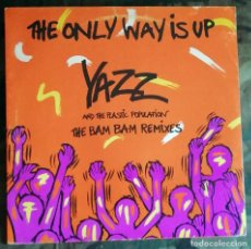 Discos de vinilo: YAZZ AND THE PLASTIC POPULATION – THE ONLY WAY IS UP (THE BAM BAM REMIXES) UK 1988 ACID HOUSE. Lote 184339925