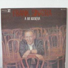 Discos de vinilo: FRANK SINATRA A MI MANERA. HISPAVOX. 1976. ESPAÑA. Lote 184352408