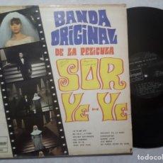 Discos de vinilo: VARIOS - BANDA SONORA DE LA PELICULA SOR YE-YE - RARO LP MEXICANO 1968 - BORINQUEN. Lote 207851162