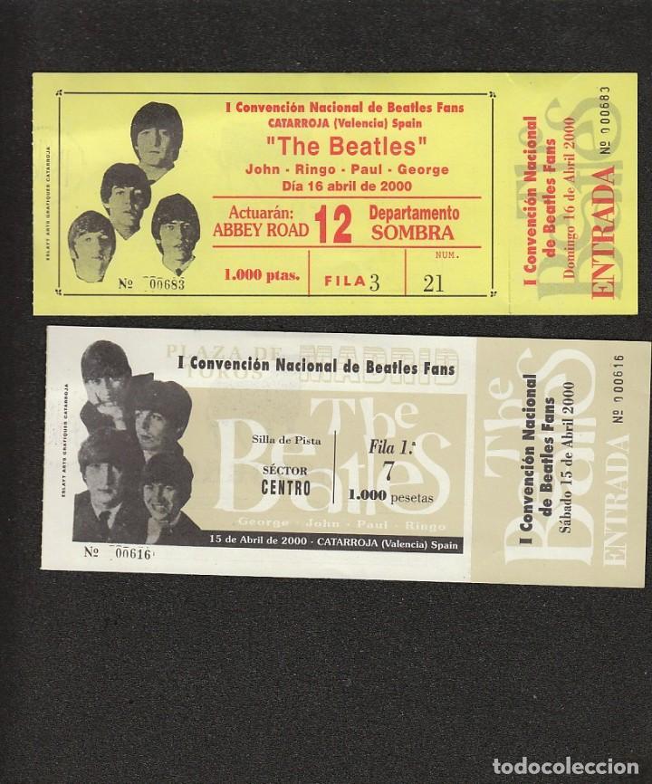 LOS BEATLES: 2 ENTRADAS NUEVAS-1º CONVENCION NACIONAL DE BEATLES FANS -VALENCIA- SPAIN (Música - Discos - Singles Vinilo - Pop - Rock Extranjero de los 50 y 60)