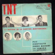 Disques de vinyle: LOS T. N. T. · 5º FESTIVAL DE LA CANCIÓN MEDITERRÁNEA · PAZ / CONTRATO / CHERIE MADAME / LA SEMANA . Lote 184386101
