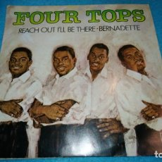 Discos de vinilo: FOUR TOPS – REACH OUT I'LL BE THERE / BERNADETTE. Lote 184391467