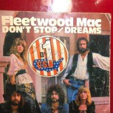Discos de vinilo: FLEETWOOD MAC – DON'T STOP / DREAMS. Lote 184397740