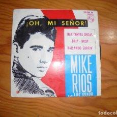 Discos de vinilo: MIKE RIOS CON LOS SONOR. ¡ OH, MI SEÑOR ¡ + 3. EP. PHILIPS, 1964. Lote 184432523