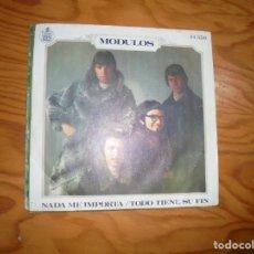 Discos de vinilo: LOS MODULOS. NADA ME IMPORTA / TODO TIENE SU FIN. HISPAVOX, 1969. Lote 184433810