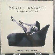 Discos de vinilo: MÓNICA NARANJO – PANTERA EN LIBERTAD (APOLLO 440 REMIX) MITICO_ BUEN ESTADO. Lote 184437098
