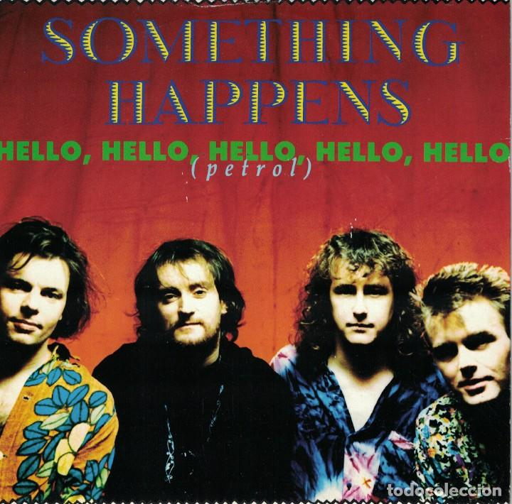 SOMETHING HAPPENS - HELLO, HELLO, HELLO, HELLO / BOYS (SINGLE INGLES, VIRGIN 1990) (Música - Discos - Singles Vinilo - Pop - Rock Extranjero de los 90 a la actualidad)
