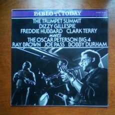 Discos de vinilo: DIZZY GILLESPIE, FREDDIE HUBBARD, CLARK TERRY... - THE TRUMPET SUMMIT..., PABLO TODAY, 1981. SPAIN.. Lote 184450687