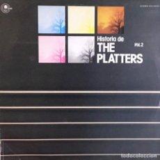 Discos de vinilo: THE PLATTERS - HISTORIA DE THE PLATTERS VOL 2. Lote 184461485