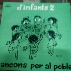 Discos de vinilo: DISCO INFANTIL D, INFANATS 2 CANÇONS PER AL POBLE - PORTADA DEL DIBUJANTE CESC - CARGOL TREU BANYA. Lote 184490525