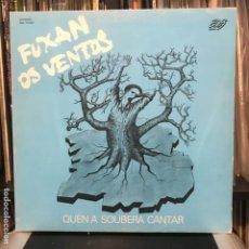 Discos de vinilo: FUXAN OS VENTOS QUEN A SOUBERA CANTAR_GAT_1984. Lote 184494877