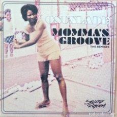 Discos de vinilo: OSUNLADE - MOMMA'S GROOVE (THE REMIXES). Lote 184537612