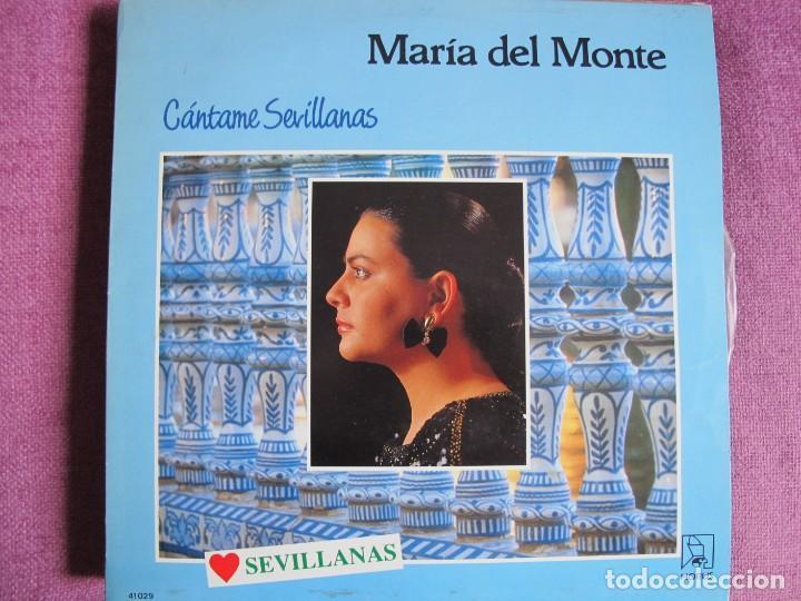 LP SEVILLANAS - MARIA DEL MONTE - CANTAME SEVILLANAS (SPAIN, DISCOS HORUS 1988) (Música - Discos - LP Vinilo - Flamenco, Canción española y Cuplé)