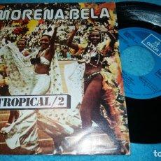 Discos de vinilo: BRASIL TROPICAL/2 - MORENA BELA - BOSSA - TROPICALIA - RITMO LATINO. Lote 184585672