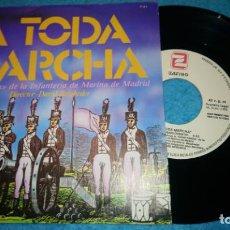 Discos de vinilo: A TODA MARCHA-GRAN BANDA DE INFANTERIA DE MARINA DE MADRID, GANANDO BARLOVENTO, CABALGATA NOCTURNA.. Lote 184586408